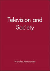 Television and Society - Nicholas Abercrombie (ISBN: 9780745614366)