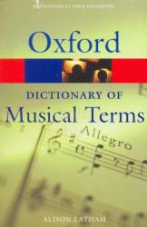 Oxford Dictionary of Musical Terms (ISBN: 9780198606987)