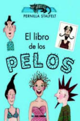 El libro de los pelos - PERNILLA STALFELT (ISBN: 9788492766567)