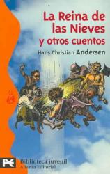 La reina de las nieves y otros cuentos - Hans Christian Andersen, Alberto Adell (ISBN: 9788420672878)