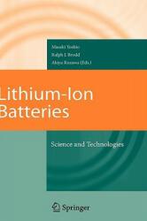 Lithium-Ion Batteries - Masaki Yoshio, Ralph J. Brodd, Akiya Kozawa (2009)