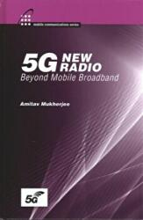 5G New Radio: Beyond Mobile Broadband (ISBN: 9781630816407)