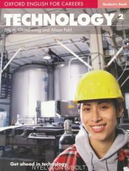 Oxford English for Careers: Technology 2 Student's Book - Eric H. Glendinning, Alison Pohl (ISBN: 9780194569538)