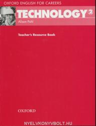Oxford English for Careers: Technology 2: Teacher's Resource Book - Alison Pohl (ISBN: 9780194569545)