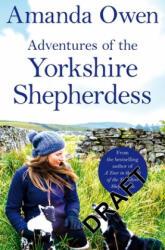 Adventures Of The Yorkshire Shepherdess - OWEN AMANDA (ISBN: 9781509852697)