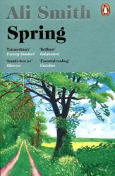 Ali Smith - Spring - Ali Smith (ISBN: 9780241973356)