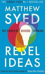 Rebel Ideas - Matthew Syed (ISBN: 9781473613942)