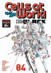Cells At Work! Code Black 4 (ISBN: 9781632369437)