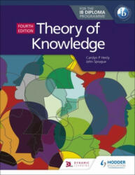 Theory of Knowledge for the IB Diploma Fourth Edition - Nicholas Alchin (ISBN: 9781510474314)