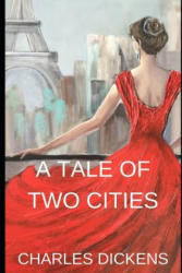 A Tale of Two Cities: A Tale of Two Cities Is a Historical Story of the French Revolution by Charles Dickens - Charles Dickens (ISBN: 9781090285232)