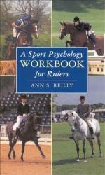 A Sport Psychology Workbook for Riders (2000)