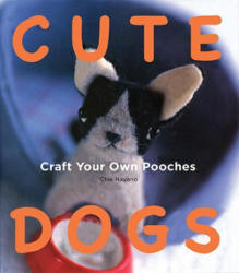 Cute Dogs - Chie Hayano (ISBN: 9781934287675)