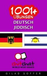 1001+ Ubungen Deutsch - Jiddisch - Gilad Soffer (ISBN: 9781537345284)