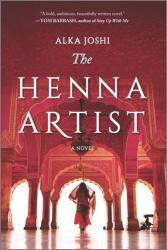 The Henna Artist - Alka Joshi (2020)