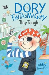 Dory Fantasmagory: Tiny Tough (ISBN: 9780525553984)