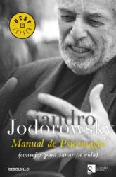 Manual de psicomagia - Alejandro Jodorowsky (ISBN: 9788499081663)