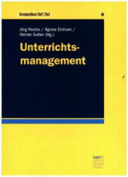Unterrichtsmanagement - Jörg Roche, Ágnes Einhorn, Ferran Su? er (ISBN: 9783823382133)