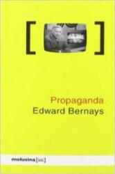 Propaganda - Edward L. Bernays, Albert Fuentes Sánchez (2008)