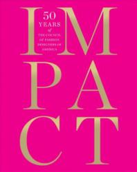 Impact: 50 Years of the Cfda - Cathy Horyn (2012)
