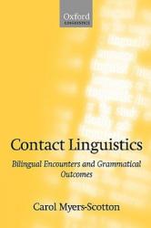 Contact Linguistics - Carol Myers-Scotton (2002)