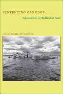 Sentencing Canudos (ISBN: 9780822961239)
