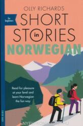 Short Stories in Norwegian for Beginners - Olly Richards (ISBN: 9781529302592)