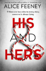 His and Hers - Alice Feeney (ISBN: 9780008370947)
