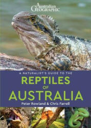 A Naturalist's Guide to the Reptiles of Australia (ISBN: 9781912081035)