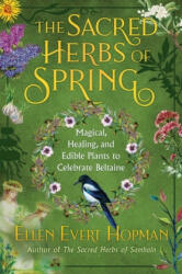 Sacred Herbs of Spring (ISBN: 9781644110652)