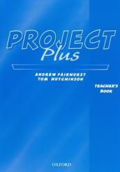 Project Plus: Teacher's Book - Matt Hutchinson, collegium (ISBN: 9780194365529)