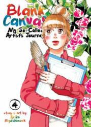 Blank Canvas: My So-Called Artist's Journey (ISBN: 9781642750720)