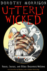 Utterly Wicked - Amy Blackthorn (ISBN: 9781578636969)