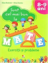 Sunt cel mai bun la mate. Exercitii si probleme. 8-9 ani (ISBN: 9786063328893)