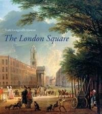 London Square - Gardens in the Midst of Town (2012)