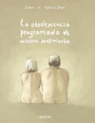 LA OBSOLESCENCIA PROGRAMADA DE NUESTROS SENTIMIENTOS - ZIDROU, AIMEE DE JONGH (2019)