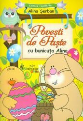 Povești de Paște cu bunicuța Alina (ISBN: 9786068863306)