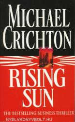 Rising Sun - Michael Crichton (ISBN: 9780099233015)