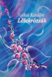 Lélekrózsák (ISBN: 9786155849831)