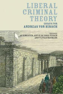 Liberal Criminal Theory - A. Simester, Antje Du Bois-Pedain, Ulfrid Neumann (ISBN: 9781509913879)