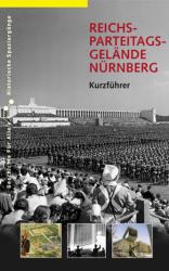 Reichsparteitagsgelände Nürnberg - Alexander Schmidt, Markus Urban (2006)