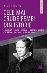 Cele mai crude femei din istorie (ISBN: 9786063803475)