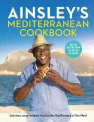 Ainsley's Mediterranean Cookbook - Ainsley Harriott (ISBN: 9781529104677)