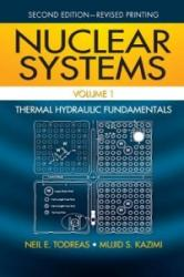 Nuclear Systems, Volume 1: Thermal Hydraulic Fundamentals (2011)