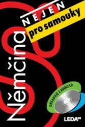 Němčina nejen pro samouky - Lucie Zemanová; Alena Nekovářová (ISBN: 9788073353506)