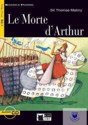 Sir Thomas Malory: Le Morte d'Arthur - Level 4 B2.1 (ISBN: 9788877547972)