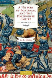History of Portugal and the Portuguese Empire 2 Volume Paperback Set - A R Disney (2009)