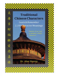 Traditional Chinese Characters - Alan Hoenig (ISBN: 9780982232439)