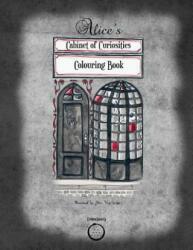 Alice's Cabinet of Curiosities: Colouring Book - Alice Von Gotha (ISBN: 9780993328473)