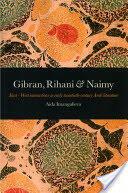 Gibran, Rihani & Naimy - Aida Imangulieva (2009)