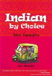 Indian by Choice - Amit Dasgupta (2009)